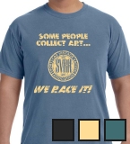 Some People Collect Art... T-shirt
